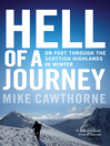 Hell of a Journey (eBook): On Foot Through the Scottish Highlands in Winter